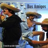 Play & Download Das Amigos by Los Amigos | Napster