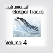 Play & Download Instrumental Gospel Tracks, Vol. 4 by Fruition Music Inc. | Napster