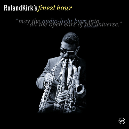 Play & Download Roland Kirk's Finest Hour by Rahsaan Roland Kirk | Napster