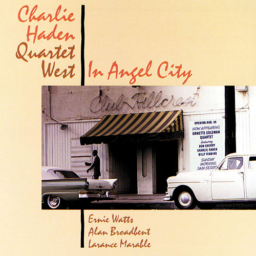 Play & Download In Angel City by Charlie Haden | Napster