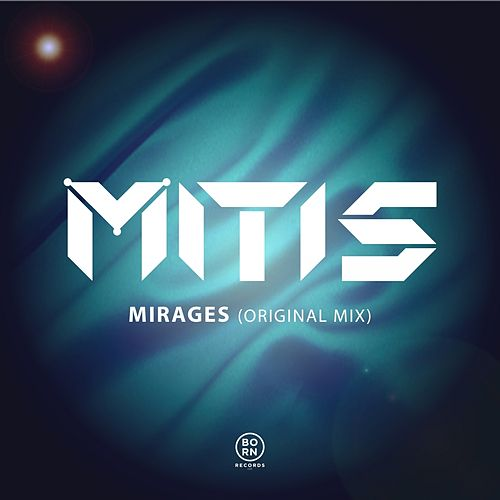 Play & Download Mirages by Mitis | Napster