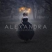 Play & Download Masquerade by Alexandra | Napster