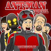 Ant-Man the Musical by Logan Hugueny-Clark