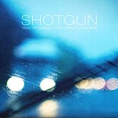 Play & Download Shotgun (feat. Audra Mae) by Sean McConnell | Napster