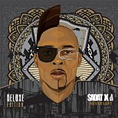 Never Left (Deluxe Edition) by Sadat X