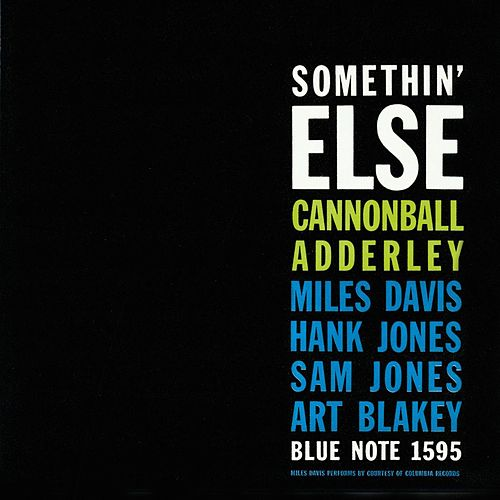 Play & Download Somethin' Else by Cannonball Adderley | Napster
