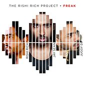 Play & Download Freak (feat. Jay Sean & Juggy D) by Rishi Rich | Napster