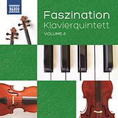 Faszination Klavierquintett, Vol. 4 by Various Artists