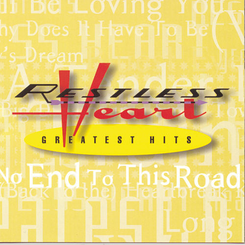 Play & Download Greatest Hits by Restless Heart | Napster
