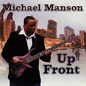 Up Front by Michael Manson