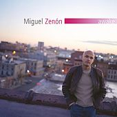 Play & Download Awake by Miguel Zenón | Napster