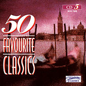 Play & Download 50 Favourite Classics (Vol 5) by Various Artists | Napster