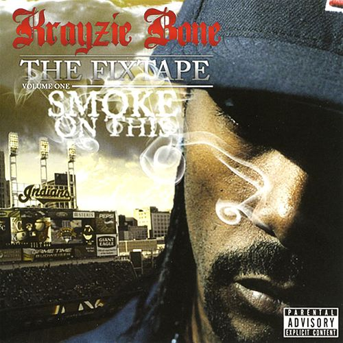 Play & Download Smoke On This by Krayzie Bone | Napster