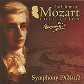 Play & Download Mozart: Symphonies Nos. 19 & 24 - 2 Divertimentos, K. 136 & 137 by Various Artists | Napster