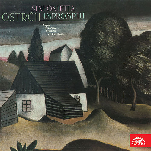 Play & Download Ostrčil:  Sinfonietta, Impromptu by Prague Symphony Orchestra | Napster