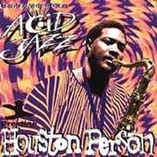 Legends Of Acid Jazz by Houston Person