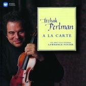 Play & Download A la carte by Itzhak Perlman | Napster