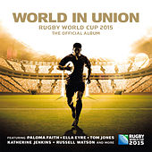 World in Union (Official Rugby World Cup Song) di Paloma Faith