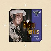 Play & Download Live At Antone's Vol. 1 by Pinetop Perkins | Napster