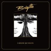 Play & Download A bouche que veux-tu by Brigitte | Napster