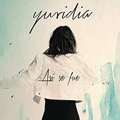 Play & Download Así Se Fue by Yuridia | Napster