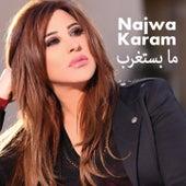 Ma Bestaghreb by Najwa Karam