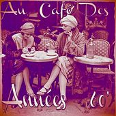 Au café des années 60 by Various Artists