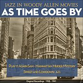 As Time Goes By (Jazz in Woody Allen Movies - Original Recordings 1938 - 1941) by Various Artists