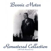 Play & Download Remastered Collection (Remastered 2015) by Bennie Moten | Napster