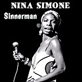 Sinnerman by Nina Simone