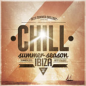 Play & Download Chill Summer Season 2015 by Various Artists | Napster