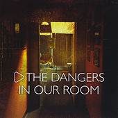 Play & Download In Our Room by The Dangers | Napster