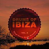 Drums of Ibiza (Tribal House Music Grooves), Vol. 3 by Various Artists