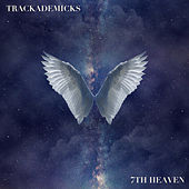 Play & Download 7th Heaven by Trackademicks | Napster