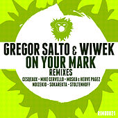 On Your Mark - EP by Wiwek