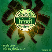 Classic Hindi Soundtracks, Mela (1948), Mirza Ghalib (1954), Vol. 55 by Various Artists