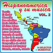 Hispanoamerica y Su Música - Vol 2 by Various Artists