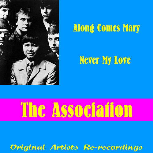 Play & Download Never My Love (Re-Recording) by The Association | Napster