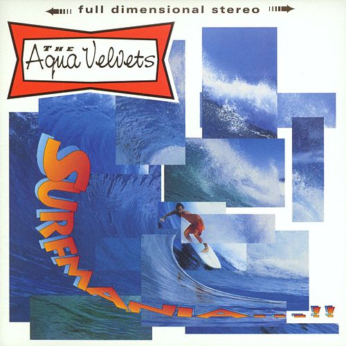 Surfmania by Aqua Velvets