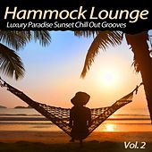 Hammock Lounge, Vol. 2 (Luxury Paradise Sunset Chill out Grooves) by Various Artists