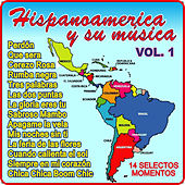 Hispanoamerica y Su Música-Vol 1 by Various Artists