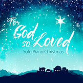 Play & Download For God So Loved by Patricia Spedden | Napster