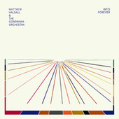 Into Forever by Matthew Halsall