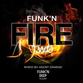 Play & Download Funk'n Fire Two - EP by Various Artists | Napster
