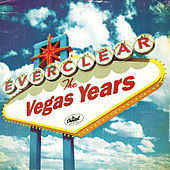 Play & Download The Vegas Years by Everclear | Napster