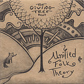 Play & Download Unified Folk Theory by The Giving Tree Band | Napster