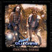 Structural Dammage by Heavy guitars