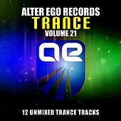 Play & Download Alter Ego Trance, Vol. 21 - EP by Various Artists | Napster