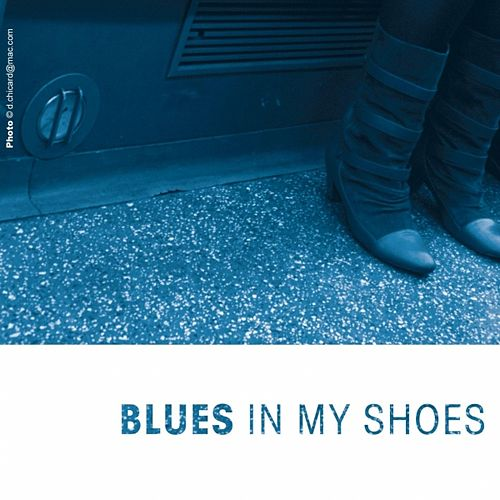 Play & Download Blues In My Shoes by Various Artists | Napster