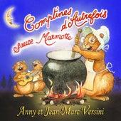 Comptines D'Autrefois Sauce Marmotte by Anny Versini